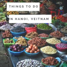 Budget Friendly Things To Do In Hanoi