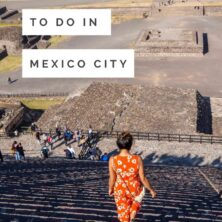 5 Must Do's In Mexico City