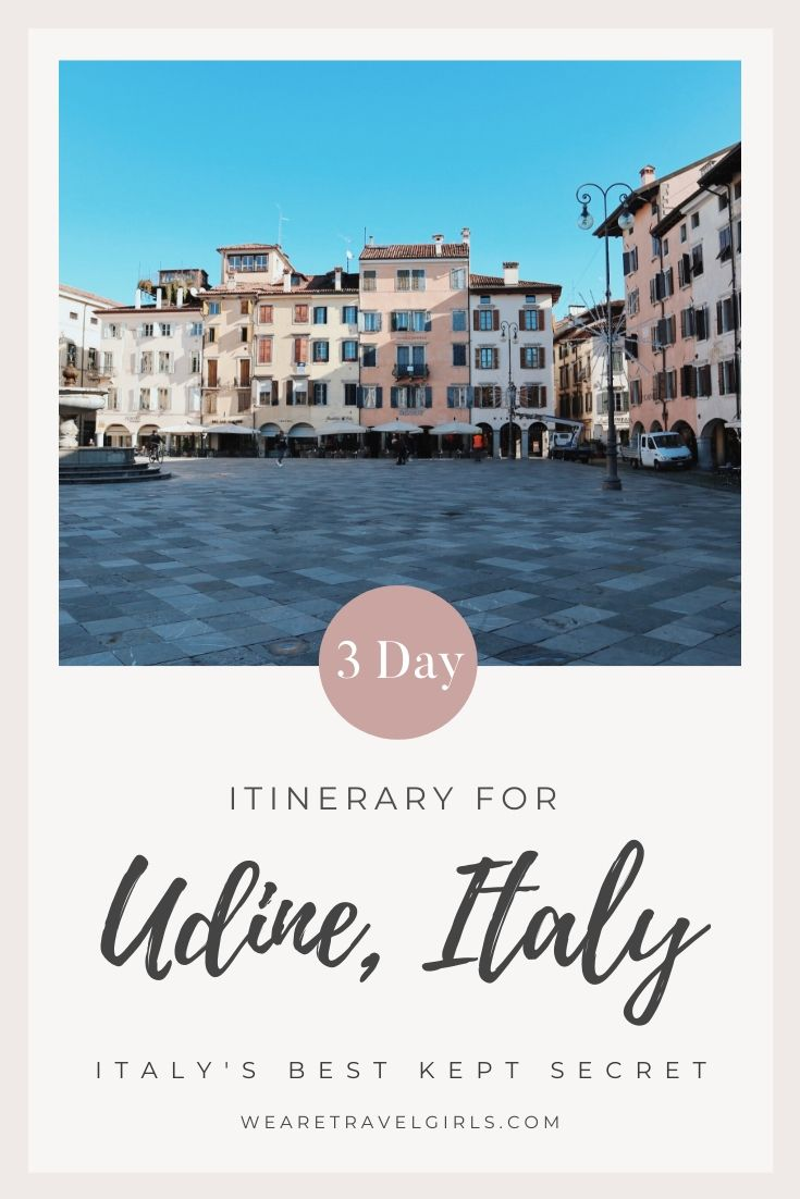 UDINE, ITALY A 3-DAY ITINERARY (3)