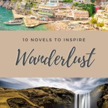 10 Novels to Inspire your Wanderlust