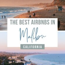 20 Of The Best AirBnBs In Malibu