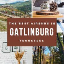 The 11 Best AirBnBs In Gatlinburg, Tennessee