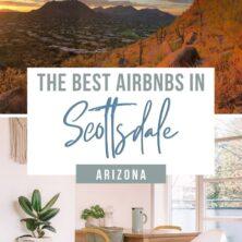 The 14 Best AirBnBs In Scottsdale, Arizona