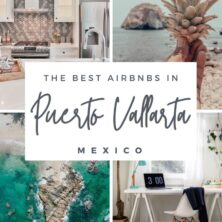 The Best 14 AirBnBs In Puerto Vallarta, Mexico