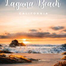 Ultimate Guide To Laguna Beach, California